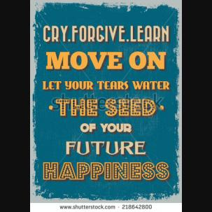 cd4d-retro-vintage-motivational-quote-poster-cry-forgive-learn-move-on-let-your-tears-water-the-seed-of-218642800